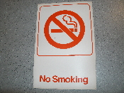 "No Smoking Vinyl Self Stick Sign. 6"" X 9"". White with Red Lettering and No Smoking Symbol. New."
