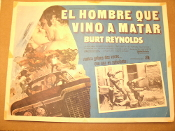 El Hombre Que Vino A Matar Movie Poster. Burt Reynolds. 1973. Gator McKlusky (Burt Reynolds) has been convicted of running moonshine wiskey. HTO-100. Also starring Jennifer Billingsley and Ned Beatty.