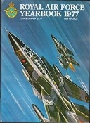 Royal Air Force Yearbook 1977. 68 Pages. Excellent Condition.