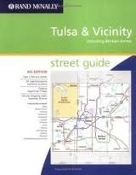Tulsa and Vicinity Including Broken Arrow Street Guide. 0528996975. 070609996974. 9780528996979. 4th Edition. Rand McNally. 2005.