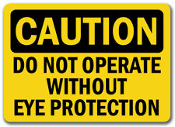 "CAUTION Do Not Operate Without Ear Protection Vinyl Sign. New. Laminated. Vinyl Sticker. 3 1/2"" H X 5"" W. Yellow and Black Lettering."