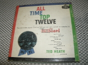 All Time Top Twelve. The Twelve Most Played Standards on American Radio Stations as Compliled by The Billboard. LPM-70008. Ted Heath